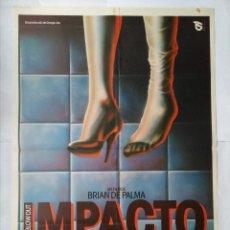 Cine: CARTEL CINE, IMPACTO, BRIAN DE PALMA JOHN TRAVOLTA , POSTER ORIGINAL 70X100, 1982. Lote 101125367