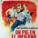 Cine: UN PIE EN EL INFIERNO. ALAN LADD. JAMES CLARK. CARTEL ORIGINAL 1964. 70X100. Lote 101217831