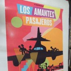 Cine: LOS AMANTES PASAJEROS - POSTER CARTEL ORIGINAL - PEDRO ALMODOVAR RAUL AREVALO HUGO SILVA 50X70 CM. Lote 149566441
