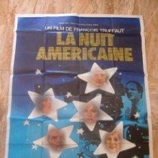 Cine: CARTEL CINE ORIG LA NUIT AMERICAINE (1973) 160X120 / FRANÇOIS TRUFFAUT /. Lote 101733043