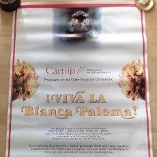 Cine: VIVA LA BLANCA PALOMA, CARTEL CINE OMNIMAX DE LA CARTUJA, EL ROCIO, HECHA EN JAPON,58X100 CMS. Lote 102011883