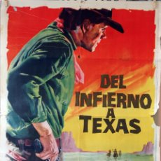 Cine: DEL INFIERNO A TEXAS. HENRY HATHAWAY-DON MURRAY. CARTEL ORIGINAL 70X100. Lote 103230439