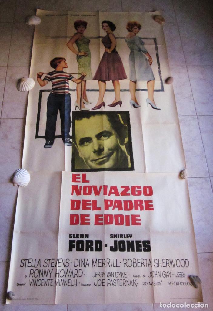 EL NOVIAZGO DEL PADRE DE EDDIE. GLEN FORD, SHIRLEY JONES. AÑO 1963. POSTER 3 PIEZAS (Cine - Posters y Carteles - Comedia)