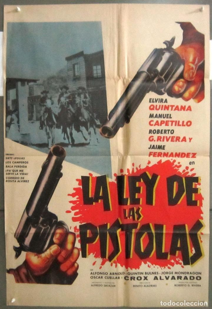 YB64 LA LEY DE LAS PISTOLAS WESTERN MEJICANO BENITO ALAZRAKI WESTERN POSTER ORIGINAL 70X100 ESTRENO (Cine - Posters y Carteles - Westerns)