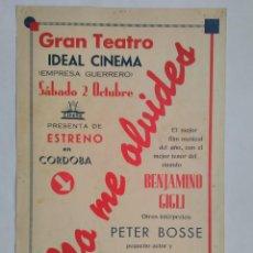 Cine: ANTIGUO CARTEL TEATRO IDEAL CINEMA, CORDOBA, NO ME OLVIDES, BENJAMINO GIGLI, CIFESA FILM MUSICAL AÑO. Lote 103602455
