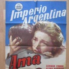 Cine: CARTEL CINE, AMA ROSA, IMPERIO ARGENTINA, GERMAN COBOS, 1960, C1193. Lote 103612467