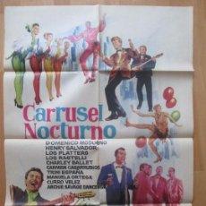 Cine: CARTEL CINE, CARRUSEL NOCTURNO, DOMENICO MODUGNO, JANO, 1963, C1202. Lote 103621207