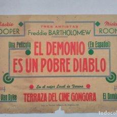 Cine: ANTIGUO CARTEL CINE GONGORA, CORDOBA, EL DEMONIO ES UN POBRE DIABLO, MICKEY ROONEY, PELICULA ESPAÑOL. Lote 103621883