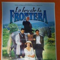 Cine: CARTEL DE CINE ORIGINAL - LA LEY DE LA FRONTERA - AÑO 1995 - 70X100CM.. Lote 103730911