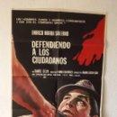 Cine: CARTEL DE PELÍCULA DEFENDIENDO A LOS CIUDADANOS, 1974. Lote 104963559
