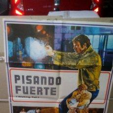 Cine: PISANDO FUERTE POSTER ORIGINAL 70X100 YY (1735). Lote 106019418