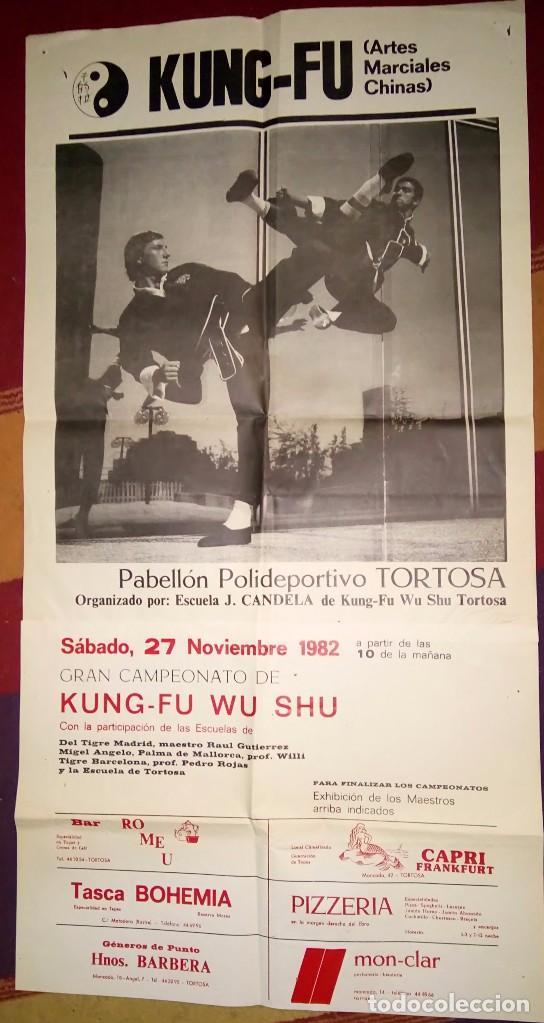 POSTER DE KUNG FU WU SHU POLIDEPORTIVO DE TORTOSA AÑO 1982 (Cine - Posters y Carteles - Deportes)