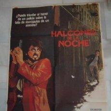 Cine: CARTEL. ORIGINAL, HALCONES DE LA NOCHE. CON SILVESTER STALLONE. 1981. Lote 106104695