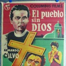 Cine: EL PUEBLO SIN DIOS - ARMANDO CALVO, LEONOR LLAUSAS, ANTONIO BADU - LITOGRAFIA, ILUSTRADOR: SORIANO. Lote 106114175
