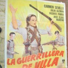 Cine: CARMEN SEVILLA CARTEL DE LA PELICULA LA GUERRILLERA DE VILLA 74 X 110 EDICCION ARGENTINA . Lote 106946911