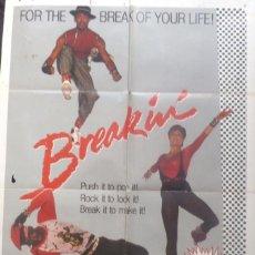 Cine: BREAKIN MOVIE POSTER /1984/LUCINDA DICKEY ´´SHABBA-DOO``. Lote 107859691