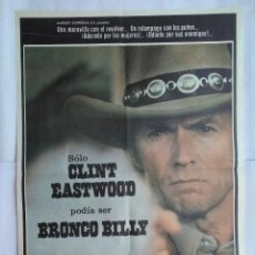 Cine: CARTEL CINE, BRONCO BILLY. CLINT EASTWOOD .AÑO 1980. C136. Lote 108781031