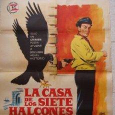 Cine: POSTER ORIGINAL 100X70 ,AÑO 1960, LA CASA DE LOS SIETE HALCONES,. Lote 108782275