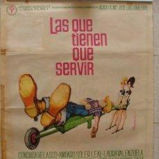 Cine: POSTER ORIGINAL 100X70 ,AÑO 1967, LAS QUE TIENEN QUE SERVIR, COMEDIA, ESPAÑOLA, . Lote 108783027