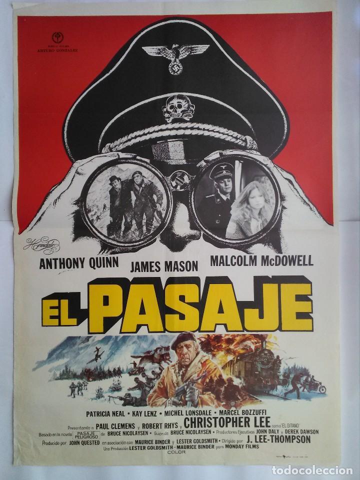 CARTEL CINE, EL PASAJE. ANTHONY QUINN, JAMES MASON, MALCOLM MCDOWELL. AÑO 1979 C169 (Cine - Posters y Carteles - Bélicas)