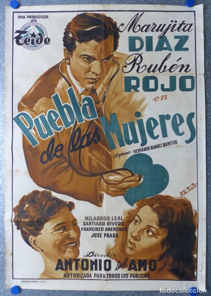 PUEBLA DE LAS MUJERES, MARUJITA DIAZ, RUBEN ROJO - ILUSTRADOR: PERIS ARAGÓ - LITOGRAFIA (Cine - Posters y Carteles - Clasico Español)