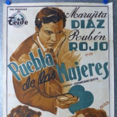 Cine: PUEBLA DE LAS MUJERES, MARUJITA DIAZ, RUBEN ROJO - ILUSTRADOR: PERIS ARAGÓ - LITOGRAFIA. Lote 108892331