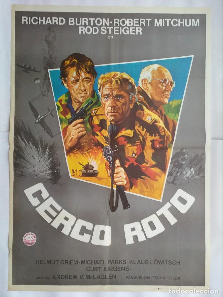 CARTEL CINE, CERCO ROTO. AÑO 1979, RICHARD BURTON, ROBERT MITCHUM, ROD STEIGER, C179 (Cine - Posters y Carteles - Bélicas)
