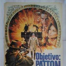 Cinéma: CARTEL CINE, OBJETIVO: PATTON. SOPHIA LOREN, JOHN CASSAVETES, GEORGE KENNEDY, MAC, C202. Lote 108991611