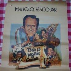 Cine: CARTEL CINE ORIGINAL TODO ES POSIBLE EN GRANADA MANOLO ESCOBAR. Lote 109039590