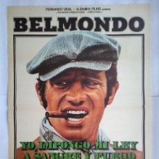 Cine: CARTEL CINE. YO, IMPONGO MI LEY A SANGRE Y FUEGO. BELMONDO, MARIE LAFORET. AÑO 1979, C232. Lote 109102431