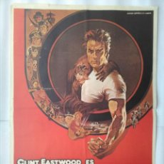 Cine: CARTEL CINE, DURO DE PELAR, CLINT EASTWOOD, 1979 , C250. Lote 109243023