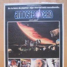 Cinema: CARTEL CINE, ATMOSFERA CERO, OUTLAND, SEAN CONNERY, PETER BOYLE, 1981, C1263. Lote 109289123
