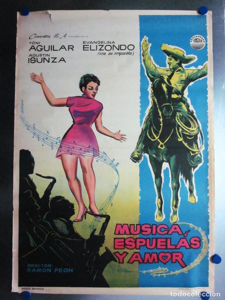 MUSICA ESPUELAS Y AMOR TONI AGUILAR EVANGELINA ELIZONDO AGUSTIN ISUNZA AÑO 1959 LITOGRAFIA (Cine - Posters y Carteles - Clasico Español)