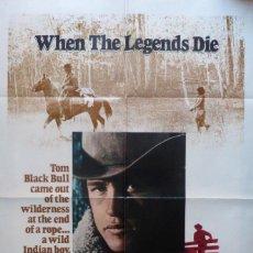 Cine: WHEN THE LEGENDS DIE,ONE SHEET, 1972,TWENTIETH CENTURY-FOX.. Lote 109614715