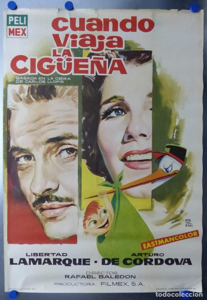 CUANDO VIAJA LA CIGÜEÑA - LIBERTAD LAMARQUE, ARTURO DE CORDOVA - AÑO 1961 (Cine - Posters y Carteles - Clasico Español)