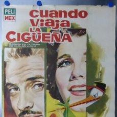 Cine: CUANDO VIAJA LA CIGÜEÑA - LIBERTAD LAMARQUE, ARTURO DE CORDOVA - AÑO 1961. Lote 109713327