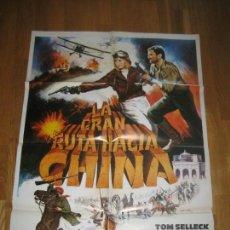 Cine: LA GRAN RUTA HACIA CHINA, TOM SELLECK, BESS ARMSTRONG, BRIAN G. HUTTON. Lote 109743455