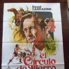 Cine: CINE.CARTEL ORIGINAL 100X70.EL CIRCULO DE HIERRO,DAVID CARRADINE.. Lote 110243551