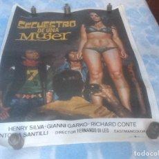 Cine: CARTEL CINE ORIGINAL, 100X70 CM, SECUESTRO DE UNA MUJER, VER FOTOS.. Lote 114215698