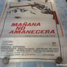 Cine: CARTEL CINE ORIGINAL, 95X65 CM, MAÑANA NO AMANECERÁ , VER FOTOS.. Lote 110710679