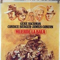 Cine: MUERDE LA BALA. GENE HACKMAN-CANDICE BERGEN-JAMES COBURN. CARTEL ORIGINAL 1975. 70X100. Lote 110769327