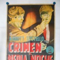 Cine: CRIMEN A MEDIA NOCHE - ABBOTT Y COSTELLO - CARTEL LITOGRAFICO - ORIGINAL Y MUY DIFICIL - 70 X 100. Lote 110891607