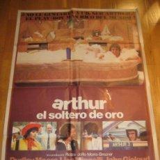 Cine: ARTHUR EL SOLTERO DE ORO, DUDLEY MOORE, LIZA MINNELLI, JOHN GIELGUD, STEVE GORDON. Lote 111629307