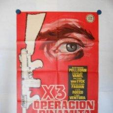 Cine: X 3 OPERACION DINAMITA - CARTEL LITOGRAFICO ORIGINAL - 70 X 100. Lote 112203399