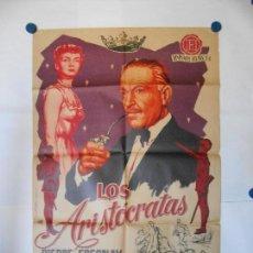 Cine: LOS ARISTOCRATAS - CARTEL LITOGRAFICO ORIGINAL - 70 X 100. Lote 112203463