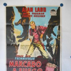Cine: MARCADO A FUEGO - CARTEL LITOGRAFICO ORIGINAL - 70 X 100. Lote 112205591