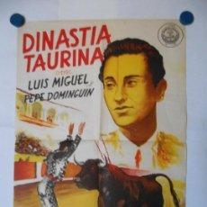 Cine: DINASTIA TAURINA - CARTEL LITOGRAFICO ORIGINAL - 70 X 48. Lote 112208403