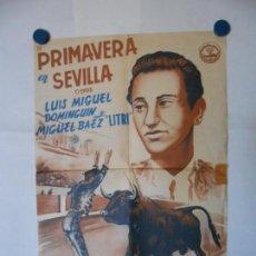 Cine: PRIMAVERA EN SEVILLA - CARTEL LITOGRAFICO ORIGINAL - 70 X 48. Lote 112208579