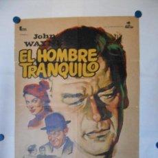 Cine: EL HOMBRE TRANQUILO - CARTEL ORIGINAL 70 X 100. Lote 113645198