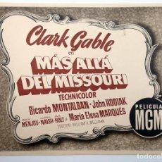 Cine: FOTOCROMO MÁS ALLÁ DEL MISSOURI. SÓLO TÍTULO (CLARK GABLE) PELÍCULA MGM. Lote 113177674